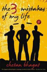 """The three mistakes of my life"" by Chetan Bhagat"