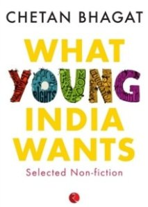 """What Young India Wants"" by Chetan Bhagat"
